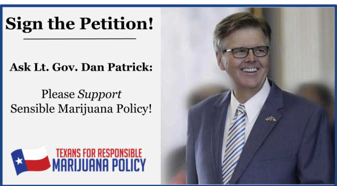 PETITION: Ask Lt. Gov. Dan Patrick to Support Sensible Marijuana Law Reform