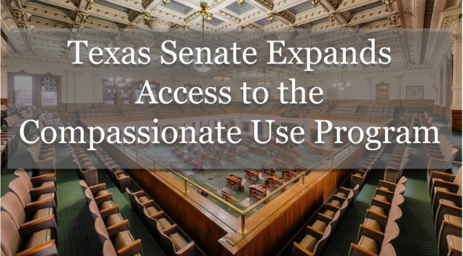 Texas Senate votes to expand the Compassionate Use Program