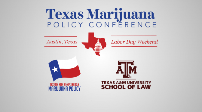 CLE Approved! Texas Marijuana Policy Conference | Friday, August 30