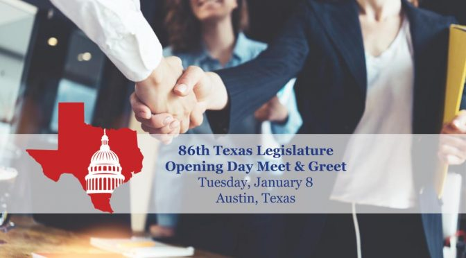 86th Legislature — Opening Day Meet & Greet