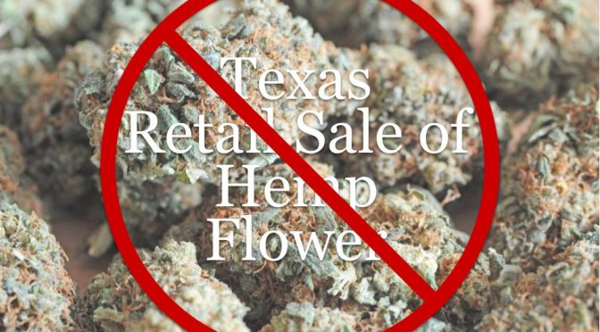 Texas Regulators Push to Ban Retail Sales of Hemp Flower