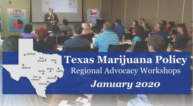 Texas: Marijuana Advocacy Workshops | January 2020