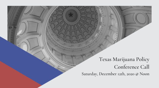 Statewide Conference Call | Texas Marijuana Policy