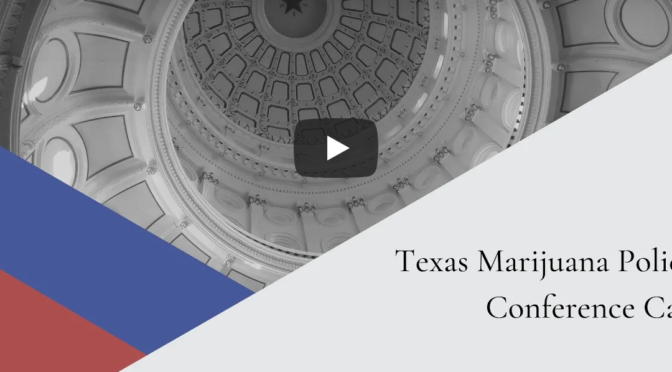 Legislative Briefing | Texas Marijuana Policy
